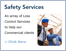 Safety Services | An array of Loss Control Services to help our Commercial clients | Click Here